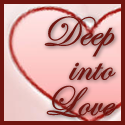 Deep into Love
