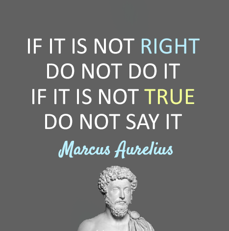 If-it-is-not-right-do-not-do-it.-If-it-is-not-true-do-not-say-it.-Marcus-Aurelius